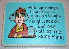 I want this on my 80th birthday cake!