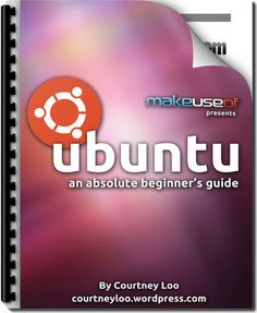 Free Guide to Ubuntu: An Absolute Beginners Guide. Ubuntu is a free, open-source computer operating system with 20 million users worldwide. Computer Programming, Computer Science, Science And Technology, Python Programming, Gadgets, Computer Network, Computer Hardware, Apps, Computers