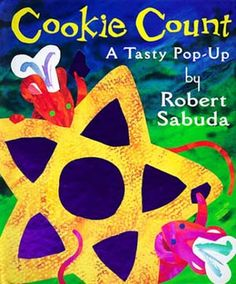 Cookie Count: A Tasty Pop-Up  By Robert Sabuda    Perhaps best known for his holiday books, Robert Sabuda always produces creative and intriguing books that can make any grown-up wish for childhood again. Plus, this one is about cookies, and who wouldn't want to live in a pastry shop for a little while?