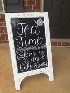 Tea Time chalkboard sign for tea party baby shower
