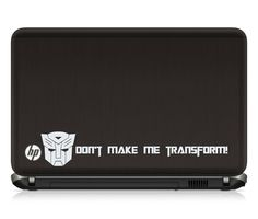 Bogdan D / Don't Make Me Transform, Transformers vinyl sticker, car sticker, car decal