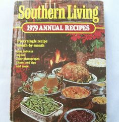 Southern Living Annual Recipes 1979 HC (12815-60B) vintage cookbooks $3.00
