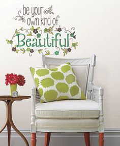 Colorful Peel & Stick Wall Quote - OWN KIND OF Shop here --> http://www.sparklyexpressions.com/#1242