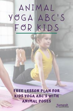 Teach kid's yoga with this ABC sequence of animal yoga poses. Teach them to be creative and active with movement and yoga poses. Lesson plan and FREE printable of kids animal yoga poses. Abc For Kids, Yoga For Kids, Exercise For Kids, Kids Yoga Poses, Yoga Lessons, Lessons For Kids, Yoga Inspiration, Abc Yoga, Preschool Yoga