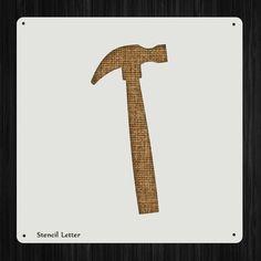 Hammer Tool Style 56 , DIY Plastic Stencil Acrylic Mylar Reusable
