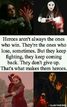 """""""Heroes aren't always the ones who win. They're the ones who lose, sometimes. But they keep fighting, they keep coming back. They don't give up. That's what makes them heroes."""" Edit by Royale Wolf © 2015"""