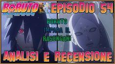 🆕Boruto ITA - Naruto Next Generations 🍜 Episodio 54   Analisi & Recensione