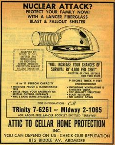 "Fallout shelter for sale in the Yellow Pages. ""Will increase your chances of survival by per cent""(Not really sure fibreglass would be too useful in a nuclear war. Vintage Advertisements, Vintage Ads, Vintage Posters, Retro Advertising, Vintage Ephemera, Fallout, Cold War Propaganda, Bomba Nuclear, Marketing"