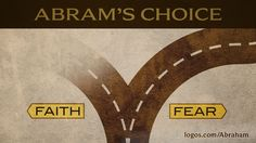Abraham: Following God's Promise.    A decision we also make daily