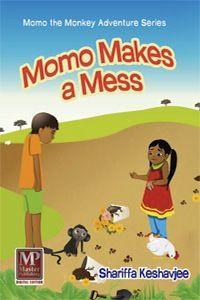 Momo Makes a Mess by Shariffa Keshavjee