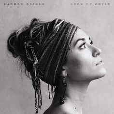 Listen to the Lauren Daigle songs You Say and Look Up Child. Buy the CD, Look Up Child, by Lauren Daigle at Mardel. Lauren Daigle, Music Albums, Music Songs, Gospel Music, Good Albums, Karaoke Songs, Indie Music, Playlists, Lps