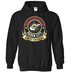 Paden City - West Virginia Is Where My Story Begins, Order HERE ==> https://www.sunfrog.com/States/Paden-City--West-Virginia-Is-Where-My-Story-Begins-7774-Black-Hoodie.html?id=47756 #christmasgifts #xmasgifts #westvirginia