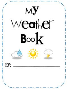Weather Lesson Ideas +Free Weather Book Activity - Teach Junkie