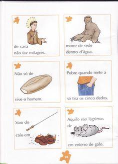 PROVÉRBIOS ILUSTRADOS E ATIVIDADES                                                FONTE: http://vida-vivendocomarte.blogspot.com.br/2010/08/...