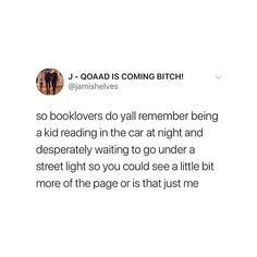 Literally me when I was younger and we were driving down to Florida (I live in Ohio) to go to Disney World 😂😂 I Love Books, Books To Read, My Books, Book Memes, Book Quotes, Satire, Haha, Book Fandoms, Book Of Life