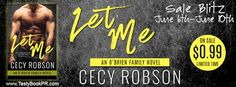 Renee Entress's Blog: [Sale Blitz] Let Me by Cecy Robson