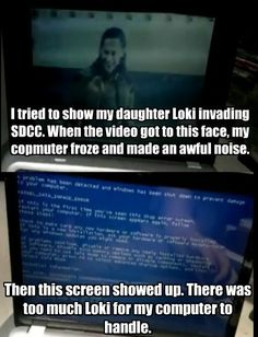 Loki Loki'd a computer-----AH YEA!!