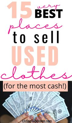 Make Money Fast, Make Money From Home, Selling Used Clothes, Where To Sell, Money Today, Used Clothing, Extra Money, Things To Sell, Places