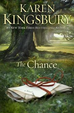 NEW! The Chance: A Novel by Karen Kingsbury--click the book cover to place a hold!