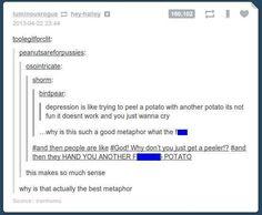 The potato analogy of depression.