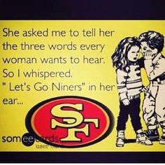 Lets go niners!