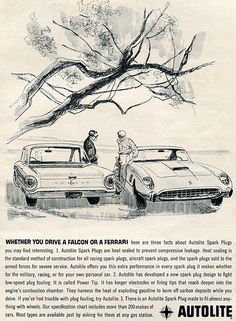 Autolite Falcon Ferrari Advertisement Car and Driver August 1961 Vintage Soul, Vintage Ads, 65 Ford Falcon, Car Advertising, Ford Motor Company, Car And Driver, Car Pictures, Mustang, Ferrari