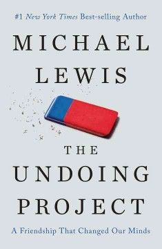 Best-selling author Michael Lewis examines how a Nobel Prize–winning theory of the mind altered our perception of reality.