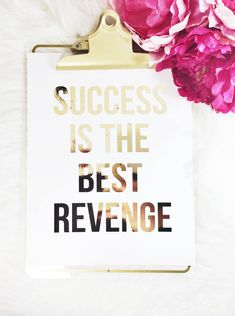 Original, real gold foil print to jazz up an office, bedroom, desk, or any room of your house. Print: Success is the Best Revenge  - size: 8.5 x 11