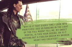 """Loki's Dirty Whispers - Submission: """"Why do you hold back, my pet? Do you really think you can hurt me? Discard this self-conscious pace and ride me with all your Midgardian strength. Loki Whispers, Loki Imagines, Avengers Imagines, Marvel Images, You Belong With Me, Loki Quotes, You Look Stunning, Loki Marvel, Loki Thor"""