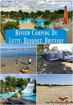 Our review of Camping Du Letty, in Bénodet, Brittany.  A four star family friendly campsite located on a stunning beach with all the facilities you could possibly need - indoor and outdoor pool, water sports, kids club...