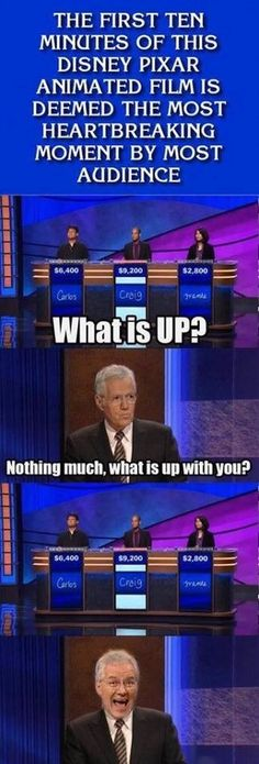 What is UP? Jeopardy. Disney/Pixar