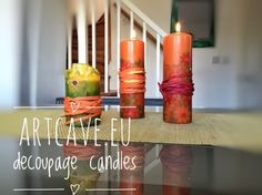 Decoupage Candles - a Quick Video Tutorial - http://artcave.eu/blog/how-to-make-decoupage-candles