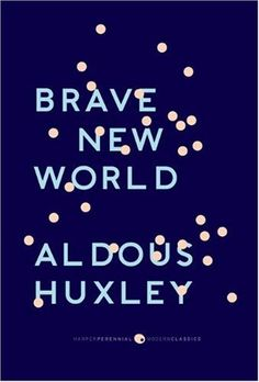 Amazon.com: Brave New World (9780061767647): Aldous Huxley: Books