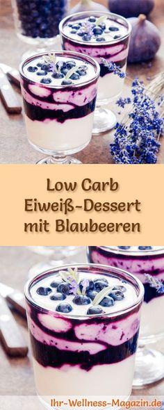 Low Carb Eiweiß-Dessert mit Blaubeeren im Glas - ein einfaches Rezept für ein kalorienreduziertes, kohlenhydratarmes Low Carb Dessert ohne Zusatz von Zucker ...