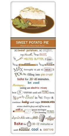 Rustic Sweet Potato Pie Recipe Cotton Flour Sack Dish Towel Tea Towel - needlepoint for the kitchen Pie Recipes, Dessert Recipes, Cooking Recipes, Recipies, Potato Pie, Sweet Potato, Pie Dessert, Vintage Recipes, Just Desserts
