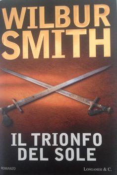 Wilbur Smith il trionfo del sole Wilbur Smith
