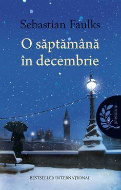 """Slăbiciunile bogaților (recenzie la cartea """"O săptămână în decembrie"""", de Sebastian Faulks)"""
