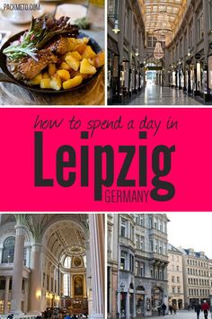 How to Spend a Day in Leipzig Germany | packmeto.com