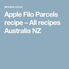 Apple Filo Parcels recipe – All recipes Australia NZ