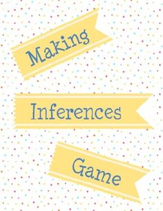 Making Inferences Game - 4th 5th 6th 7th Grade- Make inferences to figure out what is going on in short scenarios!
