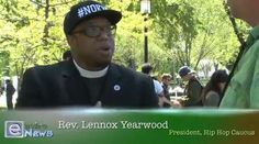 (EnviroNews DC News Bureau) -- Washington D.C. -- Reverend Lennox Yearwood of the evermore popular Hip Hop Caucus, was interviewed on EnviroNews USA by Rob Brune. The transcript is a
