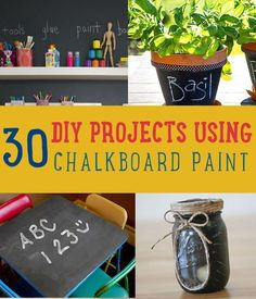 30 DIY Projects Using Chalkboard Paint You Should Try   DIY Chalkboard Paint Projects and Cool Crafts Ideas using Chalk Paint. http://diyready.com/30-diy-projects-using-chalkboard-paint-you-should-try/