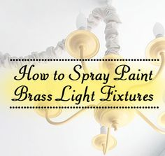 Transform a brass chandelier with spray paint! And THIS is how I will free myself from the ugly Jetsons light in the dining room!  I am going to do this!