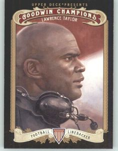 2012 Upper Deck Goodwin Champions #10 Lawrence Taylor (Football)(Baseball Cards) by Upper Deck Goodwin Champions. $0.88. 2012 Upper Deck Goodwin Champions #10 Lawrence Taylor (Football)(Baseball Cards)