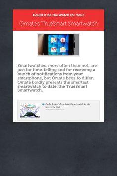 Omate's TrueSmart Smartwatch #omate #smartwatch #wearabletechnology