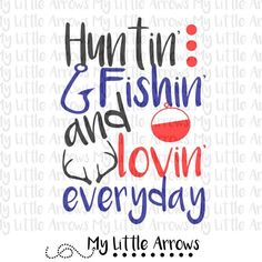 Design: hunting fishing and loving everyday SVG, DXF, EPS, png Files for Cutting Machines Cameo or Cricut - hunting svg // fishing svg //…