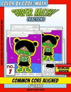 Super Math – 007 – 3rd grade - Common Core Aligned - Fractions   With this puzzle students will color by matching the shapes and the fractions: 1/2, 1/3, 1/4, 1/5, 1/6.   This product implements the following Common Core Standard:  3.GA.2