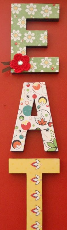 Kitchen decor or I think it would be really cute in a kid's room spelling their name or initials!