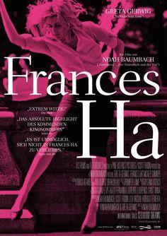 Filmtitel: Frances Ha,  Titelschrift: Fairfield 45 Light,  http://www.fontshop.com/fonts/downloads/linotype/fairfield_45_light/?&fg=000000&bg=ffffff&sample_size=80&sample_text=Frances%20Ha&ft=liga