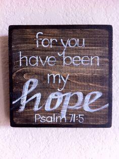 Scripture Art - Inspirational Art - For You Have Been My Hope - Easter - Wood Block - Made to Order. $20.00, via Etsy.